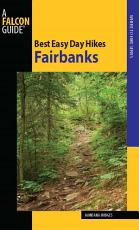 Best Easy Day Hikes Fairbanks PDF