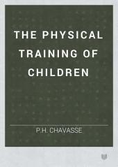 The Physical Training of Children