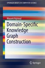 Domain-Specific Knowledge Graph Construction