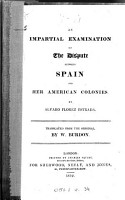 An Impartial Examination of the Dispute Between Spain and Her American Colonies PDF