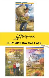 Harlequin Love Inspired July 2016 - Box Set 1 of 2: Trusting the Cowboy\The Single Dad's Redemption\Arizona Homecoming