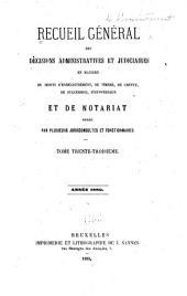 Recueil général de l'enregistrement et du notariat: Volume33