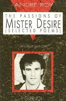 The Passions of Mister Desire PDF