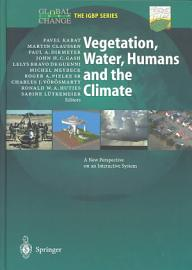 Vegetation  Water  Humans And The Climate