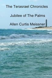 The Terasrael Chronicles: Jubilee of The Palms