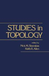 Studies in Topology