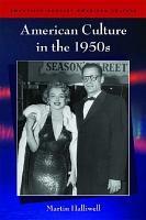 American Culture in the 1950s PDF