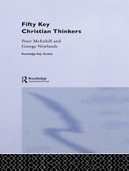 Fifty Key Christian Thinkers Book PDF