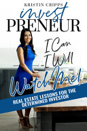 Investpreneur  Real Estate Lessons for the Determined Investor