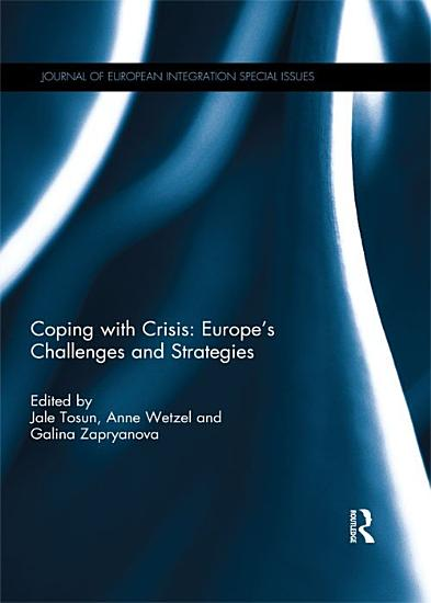 Coping with Crisis  Europe   s Challenges and Strategies PDF