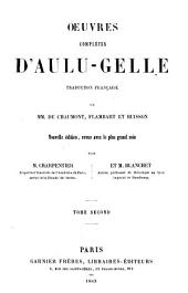Oeuvres complètes dA̕ulu Gelle: Volume2
