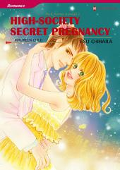 High-Society Secret Pregnancy: Harlequin Comics