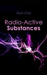 Radio-Active Substances