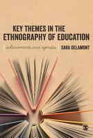 Key Themes in the Ethnography of Education PDF