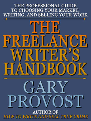 The Freelance Writer s Handbook