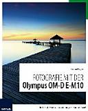 Fotografie mit der Olympus OM D E M10 PDF
