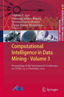 Computational Intelligence in Data Mining - Volume 3