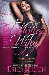 Wifey: From Mistress to Wifey