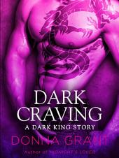 Dark Craving: A Dark King Story