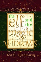 The Elf and the Magic Windows