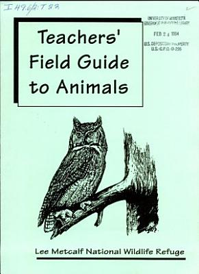 Teachers  Field Guide to Animals PDF