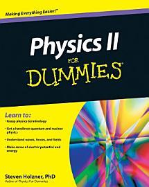Physics II For Dummies PDF