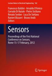 Sensors: Proceedings of the First National Conference on Sensors, Rome 15-17 February, 2012