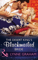 The Desert King s Blackmailed Bride  Mills   Boon Modern   Brides for the Taking  Book 1  PDF