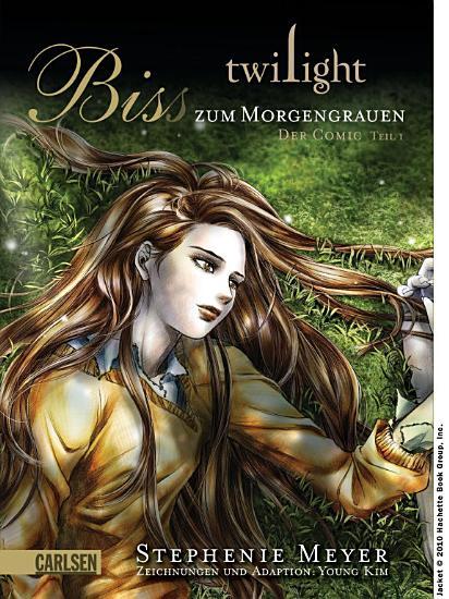 Twilight  Biss zum Morgengrauen     der Comic 1 PDF