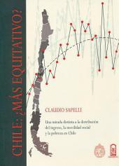Chile más equitativo: Una Mirada Distinta a la Distribución del Ingreso, la Movilidad Social y la Pobreza en Chile