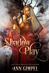 Shadow Play: Historical Paranormal Romance