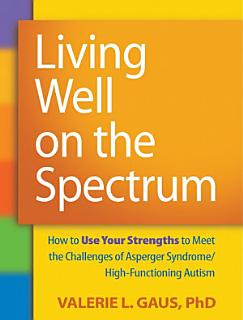 Living Well on the Spectrum Book