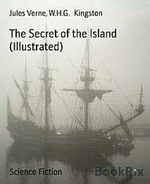 The Secret of the Island (Illustrated)