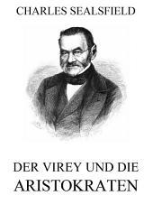 Der Virey und die Aristokraten
