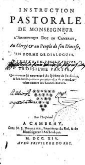 Instruction pastorale divisée en trois parties par Fénelon