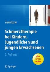 Schmerztherapie bei Kindern, Jugendlichen und jungen Erwachsenen: Ausgabe 5