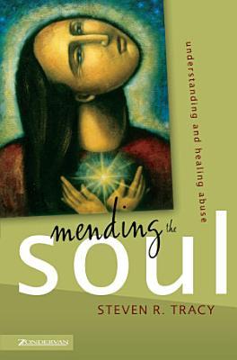 Mending the Soul