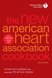 The New American Heart Association Cookbook 8th Edition Book PDF