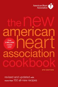The New American Heart Association Cookbook  8th Edition Book