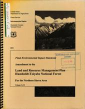 Humboldt-Toiyabe National Forest (N.F.), Northern Sierra Amendment to the Toiyabe Land and Resource Management Plan: Environmental Impact Statement, Volume 2