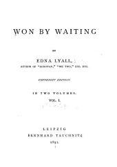 Won by Waiting: Volume 1