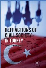 Refractions of Civil Society in Turkey