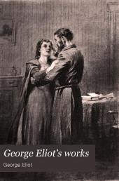 George Eliot's Works: Volume 13
