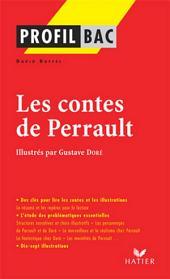 Profil - Perrault (Charles) : Contes: Analyse littéraire de l'oeuvre