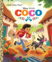 Coco Little Golden Book (Disney/Pixar Coco)