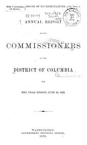 Annual Report of the Commissioners of the District of Columbia ...