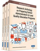 Research Anthology on Preparing School Administrators to Lead Quality Education Programs PDF