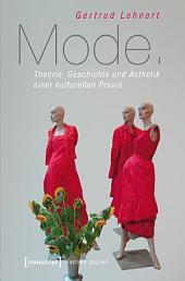 Mode: Theorie, Geschichte und Ästhetik einer kulturellen Praxis, Ausgabe 2
