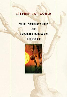 The Structure of Evolutionary Theory PDF