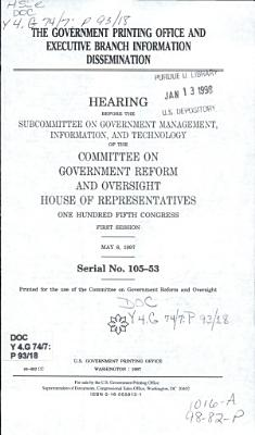 The Government Printing Office and Executive Branch Information Dissemination PDF